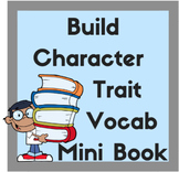 Build Character Trait Vocabulary: Mini Dictionary and Smart Notebook Activity