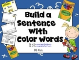 Build/ Create/ Order/ Write a Sentence with Color Words and Sight Words.