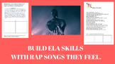 Build ELA skills with rap songs they feel.