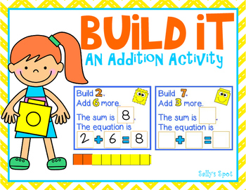 Build It - An Addition Activity