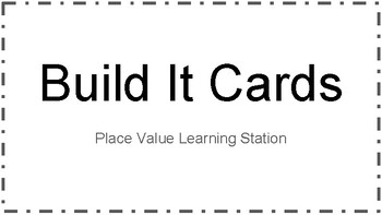 Build It Cards (C): Place Value Learning Station