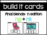 Build It Cards:  Final N Blends Task Cards (ng, nk)