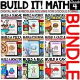 Build It! Digital Math Problem Solving BUNDLE for Google F