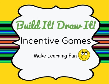 Build It! Draw It! Incentive Games