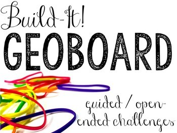 Build-It! GeoBoard Task Cards (Pictures, Shapes, Numbers, Letters & More)