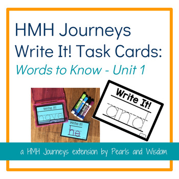 Write It! Task Cards - Journeys Unit 1 - Words to Know