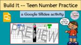 Build It -- Teen Number Practice with Google Slides