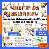 Build It Up & Break It Down composing/decomposing 2-d shapes games + resources