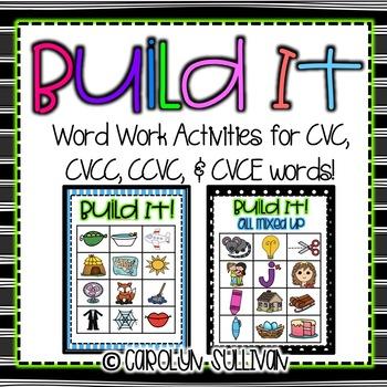 Build It! Word Work Activities for CVC, CVCC, CCVC, and CV
