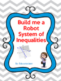 Build Me a Robot System of Inequalities