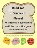 Build Me a Sandwich, Please! Addition and Subtraction Fact Game