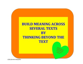 Build Meaning Across Several Texts by Thinking Beyond the Text