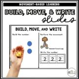 Build, Move, & Write Slides
