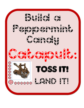 Build  Peppermint Candy Catapult STEM- Simple Machines Eng
