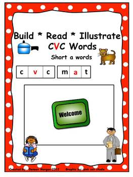 Build * Read * Illustrate CVC Words for Short a Words