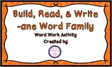 Build, Read & Write Word Work--ane word family