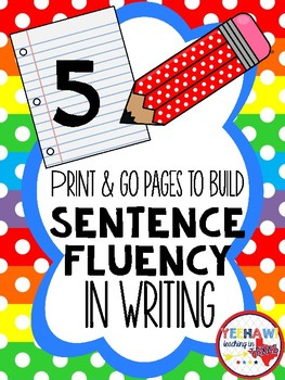 Build Sentence Fluency in Writing