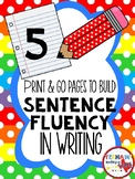 Build Sentence Fluency in Writing
