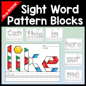 Sight Words for Kindergarten with Pattern Blocks {40 Pages!}