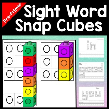 Sight Words Kindergarten with Snap Cubes {40 Kindergarten Sight Words Pages!}