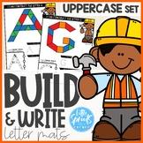 Build & Write Letter Mats ● A-Z Alphabet Activities ● UPPERCASE