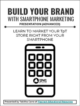 Build Your Brand With Smartphone Marketing (Advanced)