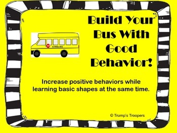 Build Your Bus;  Reinforce Good Behaviors and Teach Basic Shapes