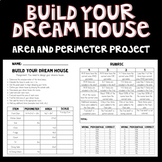 Build Your Dream House - Area and Perimeter Project