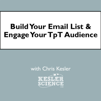 Build Your Email List and Engage Your TpT Audience