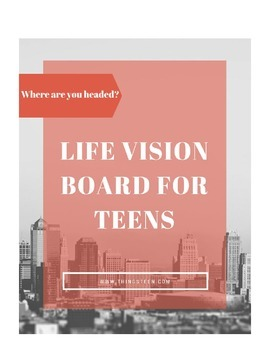 Life Vision Board for Teens- An Excerpt from Goal Setting