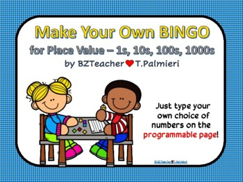 Build Your Own BINGO! for place value