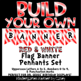 Build Your Own Banner Red and White Flag Pennants A to Z 0