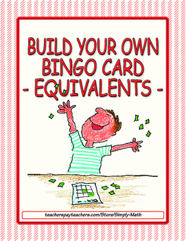 Build Your Own Bingo Card - Equivalent Numbers
