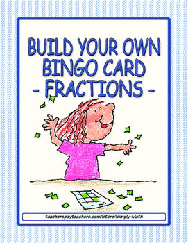 Build Your Own Bingo Card - Fractions
