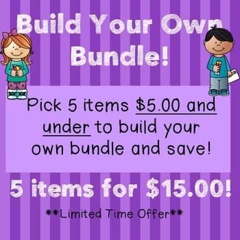 Build Your Own Bundle!  5 items for only $15!