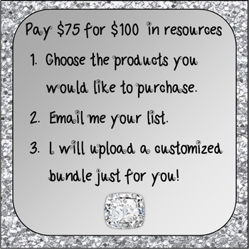 Build Your Own Bundle! Diamond Level- Pay $75 for $100 of resources
