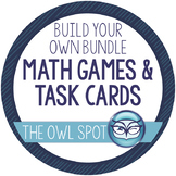 Build Your Own Bundle - Math Games and Task Cards