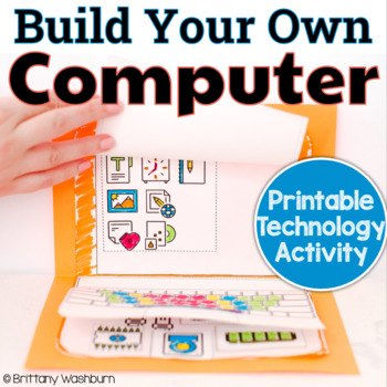 Build Your Own Computer Activity By Brittany Washburn Tpt