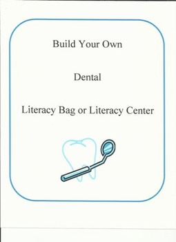 Build Your Own Dental Literacy Bag & Center