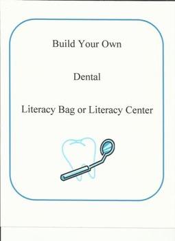 Build Your Own Dental Literacy Bag & Center