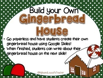 Build Your Own Gingerbread House for Google Drive & Google Classroom
