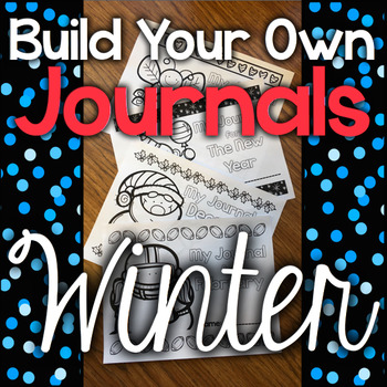 Build Your Own Journal - Winter