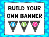 Build Your Own Pendant Banner: Chalkboard