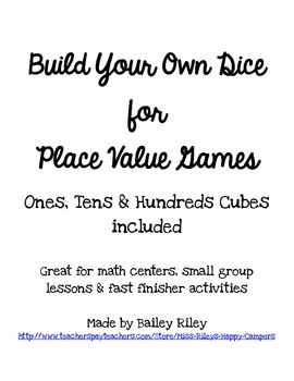 {Build Your Own} Place Value Dice