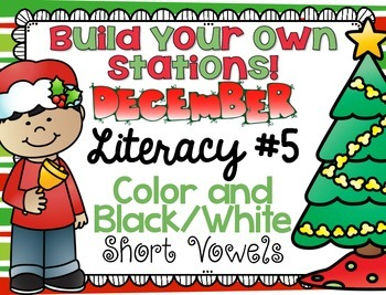 Build Your Own Stations {December} Literacy #5  {Short Vow