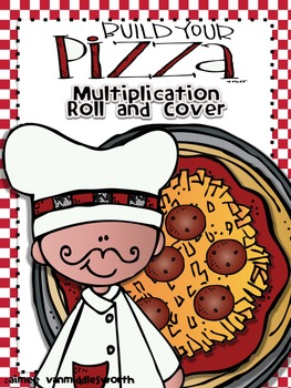 Build Your Pizza Roll and Cover for Multiplication Center