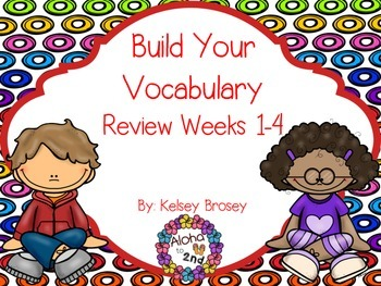 Build Your Vocabulary Review Weeks 1-4