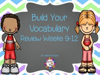 Build Your Vocabulary Review Weeks 9-12