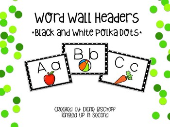Build Your Word Wall: Black & White Dot Headers