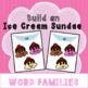 Build a Banana Split - Word Families Sort